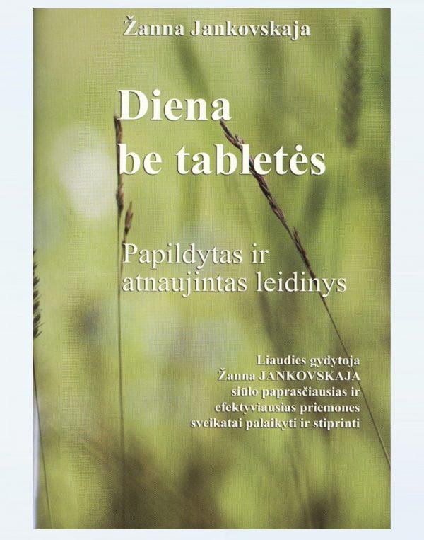 """""""Diena be tabletės"""" Žanna Jankovskaja"""